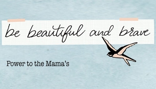 Thema april: Be Beautiful and Brave