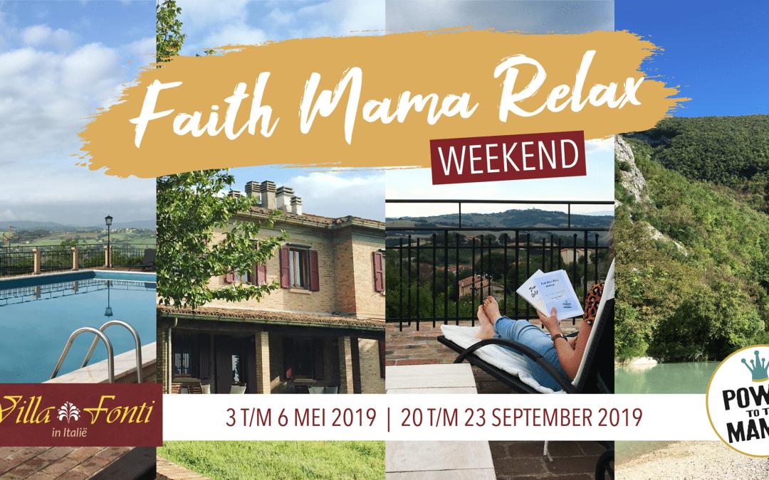 Faith Mama RELAX Weekend