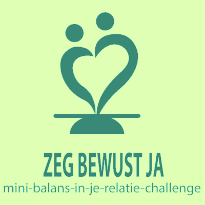 Challenge 1: Zeg bewust ja tegen je relatie