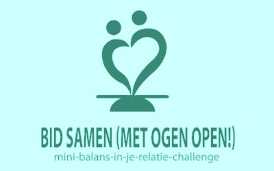 Challenge 5: Bid samen (met ogen open!)