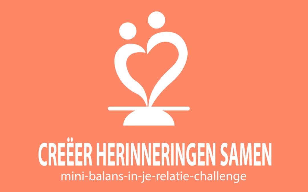 Challenge 8: Creëer herinneringen samen