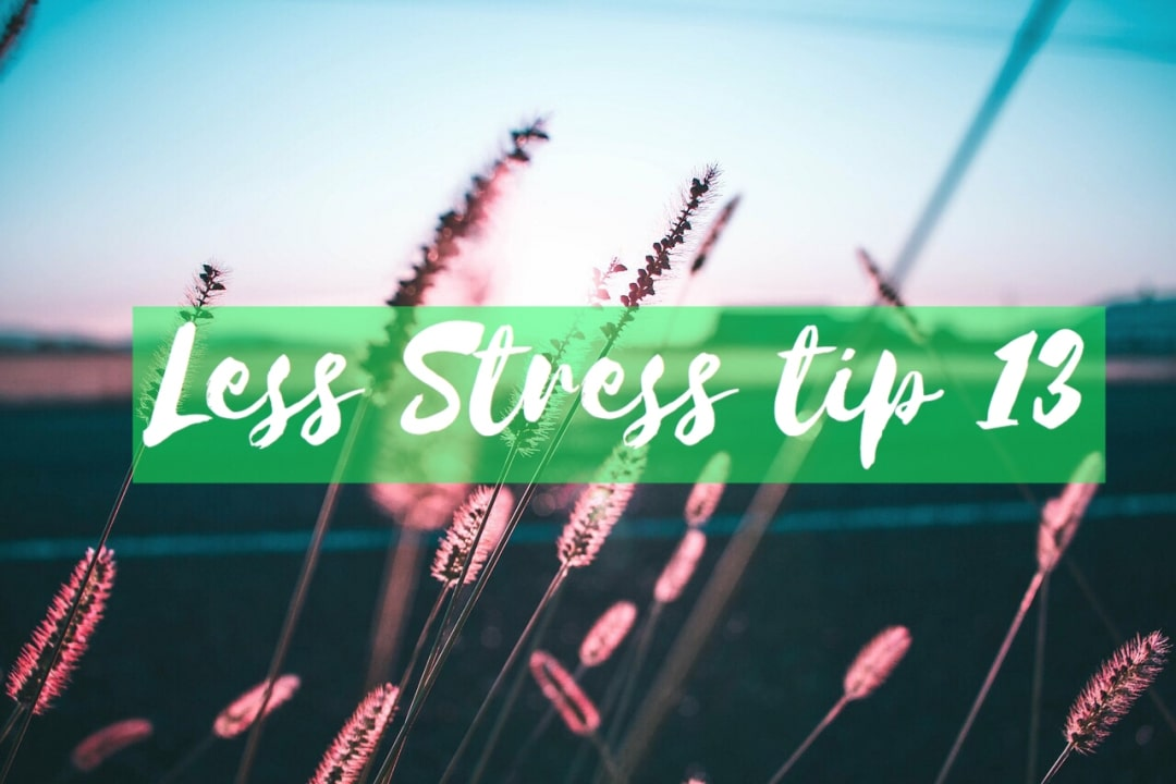 GENIET // LESS STRESS TIP 13