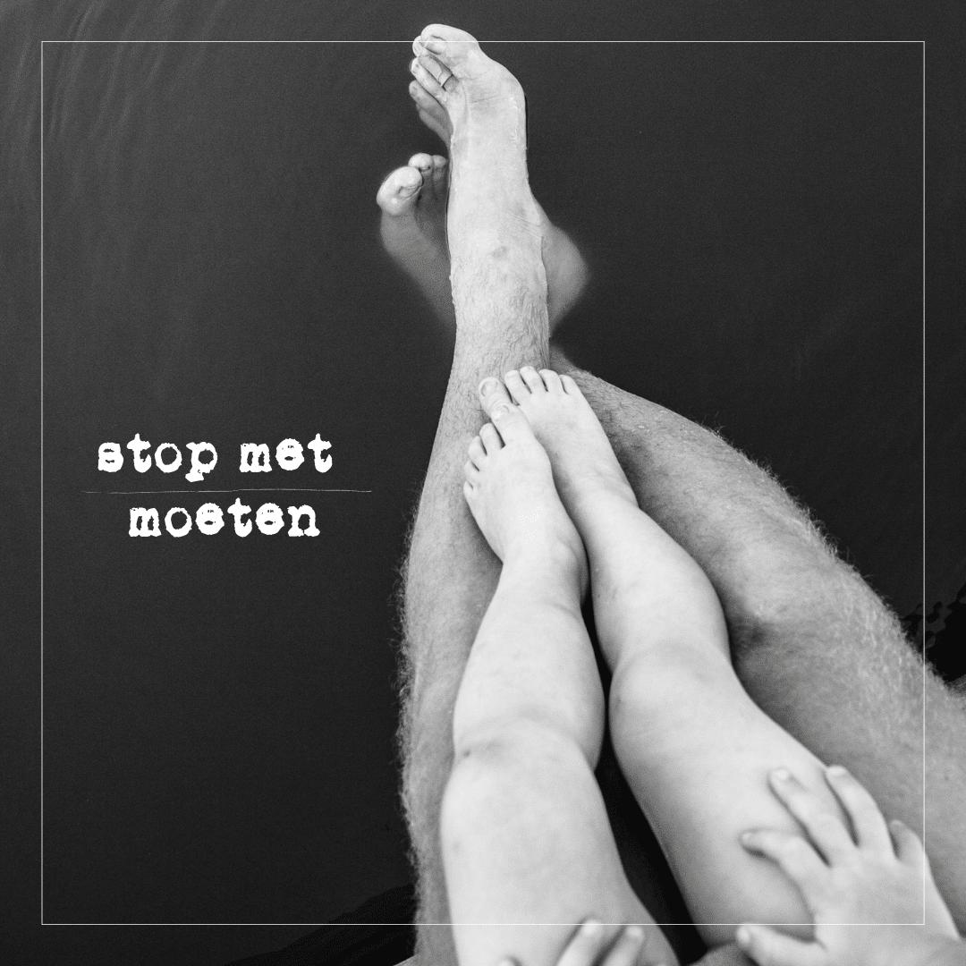 Stop met moeten