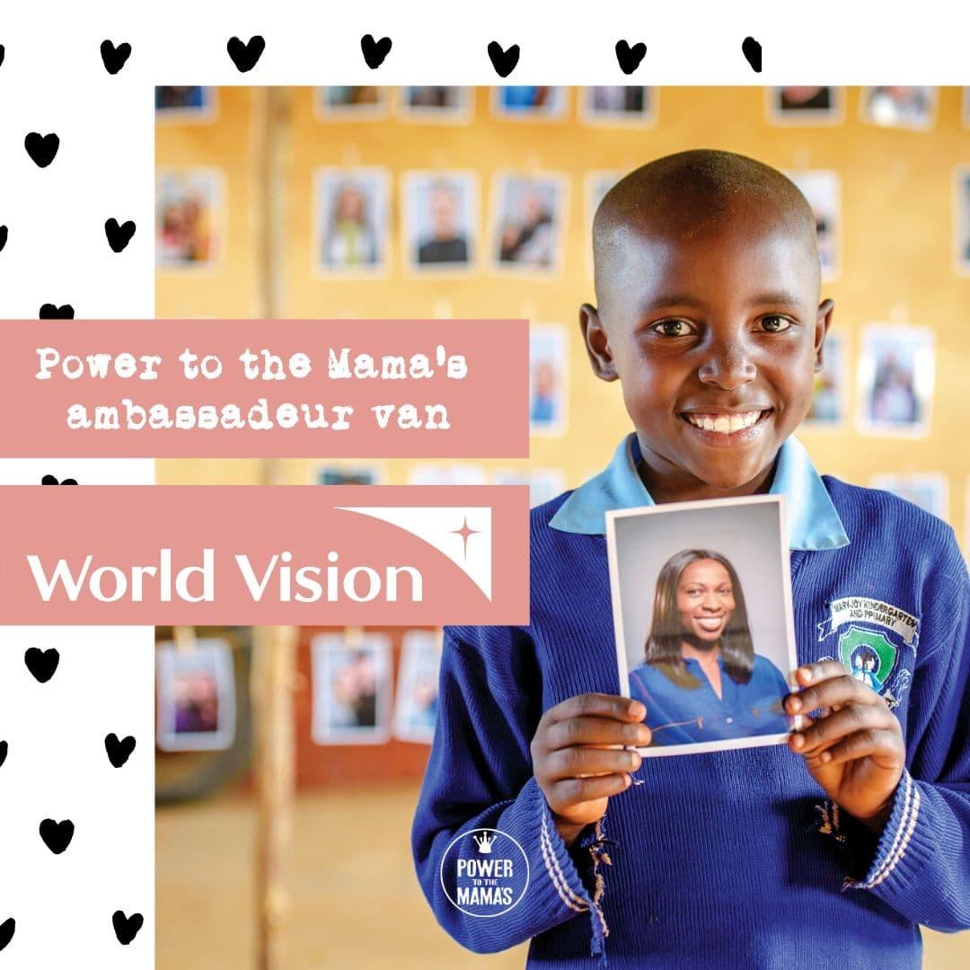 Power to the Mama's ambassadeur World Vision
