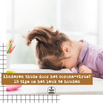 Corona lockdown met kinderen? 15 tips om de lockdown leuk te houden