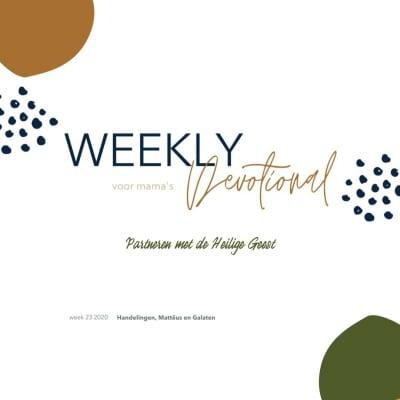 Partneren met de Heilige Geest | Weekly Devotional #23