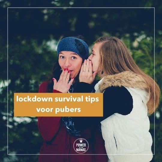 Lockdown survival tips voor pubers